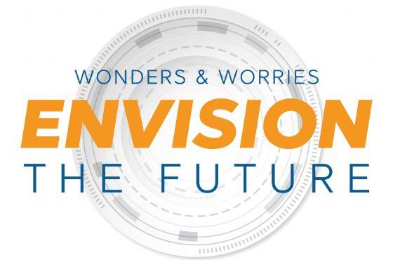 Wonders & Worries Envision