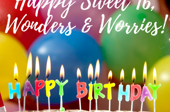 Happy Birthday, Wonders & Worries!